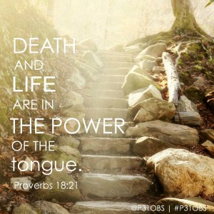 Tongue Has the Power of Life and Death